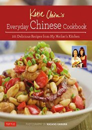 [+]The best book of the month Katie Chin s Everyday Chinese Cookbook: 101 Delicious Recipes from My Mother s Kitchen  [FULL]