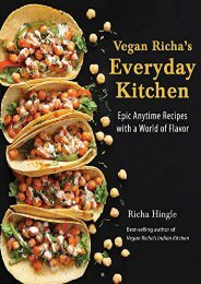 [+][PDF] TOP TREND Vegan Richa s Everyday Kitchen: Epic Anytime Recipes with a World of Flavor [PDF]