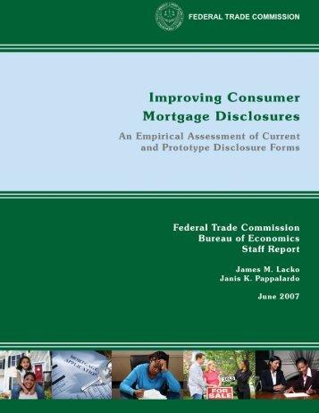 Improving Consumer Mortgage Disclosures - Federal Trade ...