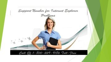 Call 1-800-229-9186 Support for Internet Explorer Problems