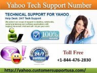 Issues in Sending and Receiving Emails with Yahoo; Call +1-844-476-2830 Yahoo! Mail Canada Customer Support Number