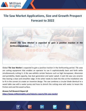 Tile Saw Market Applications, Trends and Business Overview Forecast to 2022