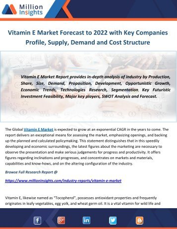 Vitamin E Market Forecast to 2022 with Key Companies Profile, Supply, Demand and Cost Structure