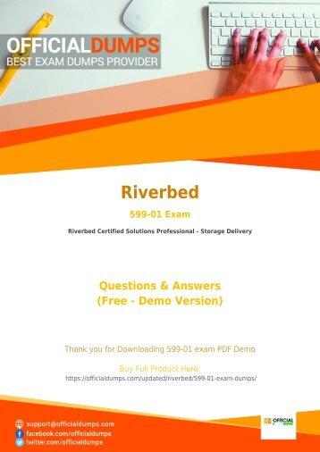 599-01 Exam Dumps - [Actual 2018] Download Updated Riverbed 599-01 Exam Questiosn PDF