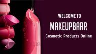 Buy Beauty Products Online at Best Price From Makeupbarr