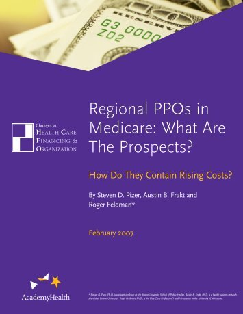 Regional PPOs in Medicare: What Are the Prospects? How ... - HCFO