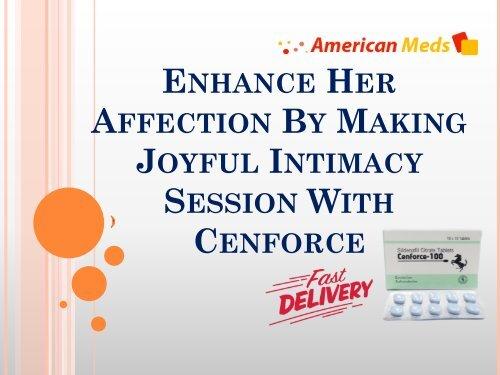 Enhance Sensual Vigor By Using Cenforce Prior Intimacy