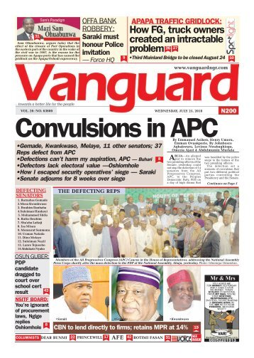 25072018 - Convulsions in APC THE DEFECTING REPS •Saraki •Gemade •Kwankwaso By