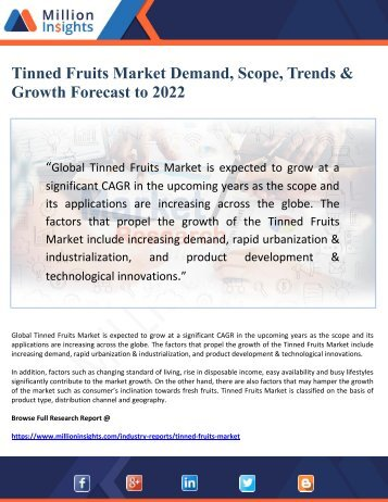 Tinned Fruits Market Demand, Scope, Trends & Growth Forecast to 2022