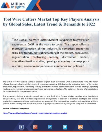 Tool Wire Cutters Market Top Key Players Analysis by Global Sales, Latest Trend & Demands to 2022