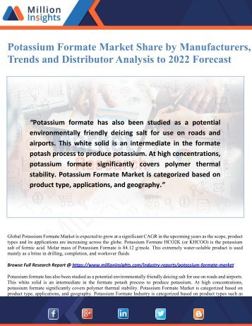 Potassium Formate Market Share by Manufacturers, Trends and Distributor Analysis to 2022 Forecast
