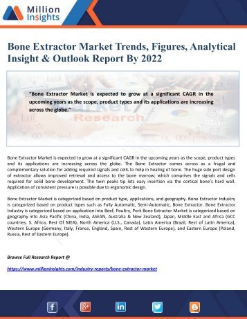 Bone Extractor Market Trends, Figures, Analytical Insight & Outlook Report By 2022