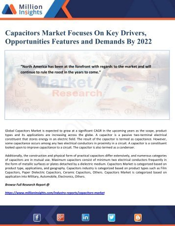 Capacitors Market Focuses On Key Drivers, Opportunities Features and Demands By 2022
