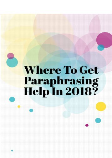 Where to get paraphrasing help in 2018