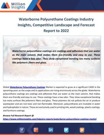 Waterborne Polyurethane Coatings Industry Growth Factors, Trends and Forecast Report to 2022