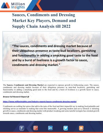 Sauces, Condiments and Dressing Market Key Players, Demand and Supply Chain Analysis till 2022
