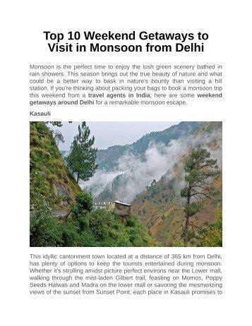Top 10 Weekend Getaways to Visit in Monsoon from Delhi