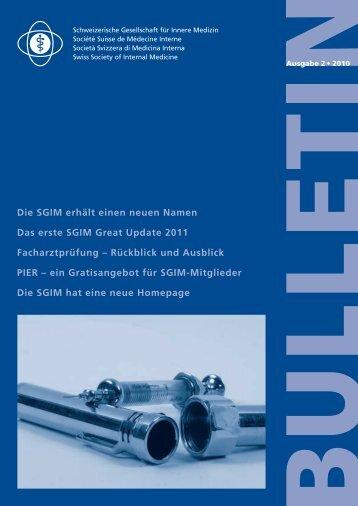 SGIM Bulletin 2-2010 - Schweizerische Gesellschaft für Innere Medizin