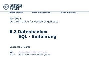 Informatik für Verkehrsingenieure I - 6.2 - Datenbanken (Praxis)