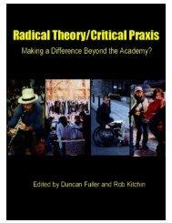 Radical theory and critical praxis: making a ... - Praxis (e)Press