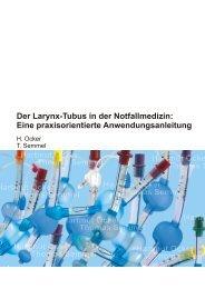 Der Larynx-Tubus in der Notfallmedizin: Eine praxisorientierte ...