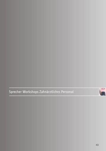 Sprecher Workshops Zahnärztliches Personal
