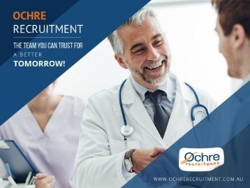 Ochre Recruitment - The Most Trusted Team For Medical Jobs in Australia!