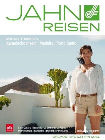 Jahn Reisen Austria Winterkatalog 2018/19 I Sommerkatalog 2019 Kanarische Inseln