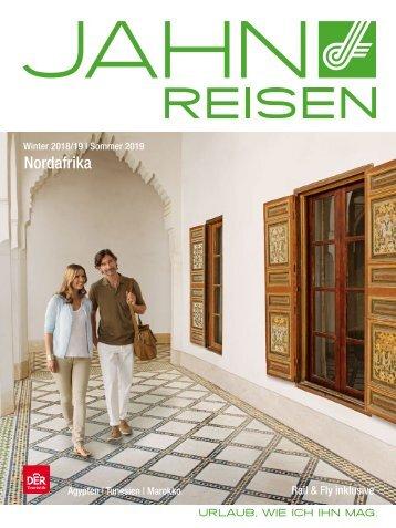 Jahn Reisen Austria Winterkatalog 2018/19 | Sommerkatalog 2019: Nordafrika