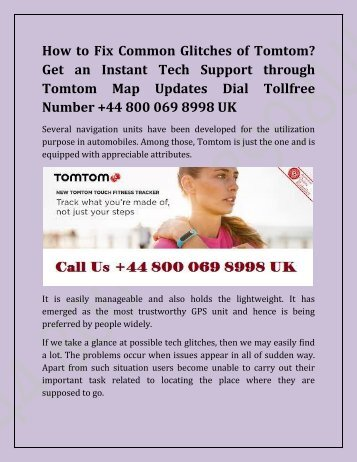 How to Fix Common Glitches of Tomtom? Get an Instant Tech Support through Tomtom Map Updates Dial Tollfree Number +44 800 069 8998 UK