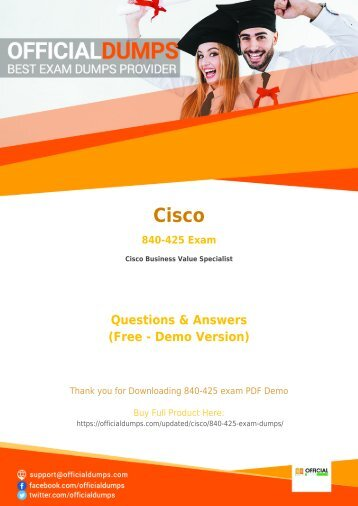 840-425 Dumps - Get Actual Cisco 840-425 Exam Questions with Verified Answers | 2018