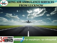 Affordable and economical King Air Ambulance Services for patient transporting in Lucknow