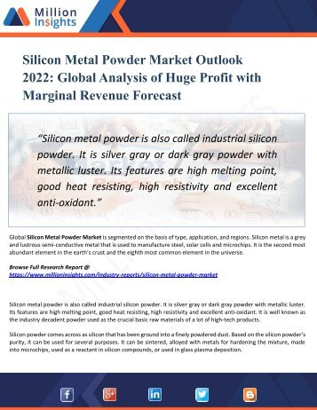 Silicon Metal Powder Market Segmented by Material, Type, End-User Industry and Geography – Trends and Forecasts 2022