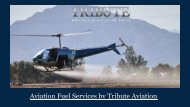 Aviation Fuel Services by Tribute Aviation