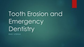 Tooth Erosion and Emergency Dentistry