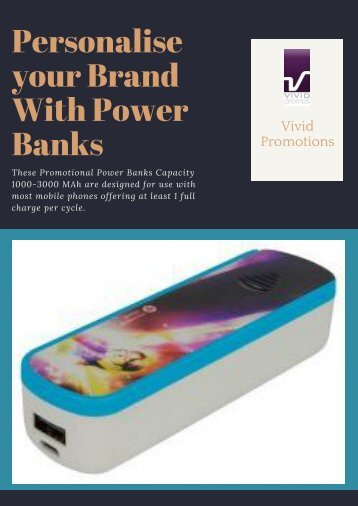 Get Affordable Promotional Power Bank by Vivid Promotions
