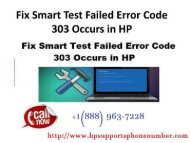 Call +1(888) 963-7228 How to Fix Smart Test Failed Error Code 303 in HP.output