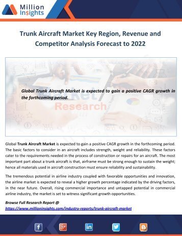 Trunk Aircraft Market Key Region, Revenue and Competitor Analysis Forecast to 2022