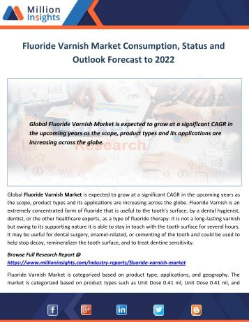 Fluoride Varnish Market Consumption, Status and Outlook Forecast to 2022