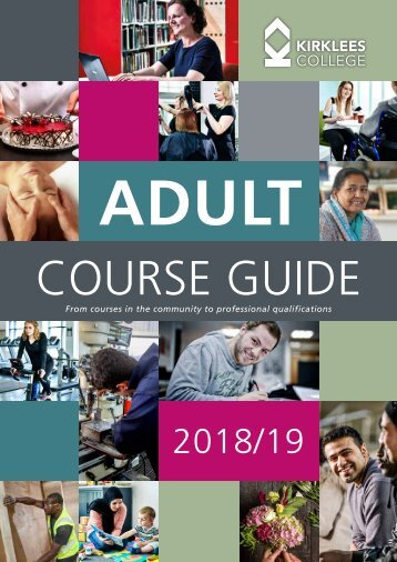 Kirklees College Adult Course Guide 2018/19