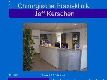 Chirurgische Praxisklinik Jeff Kerschen - Chirurgischen Praxisklinik ...