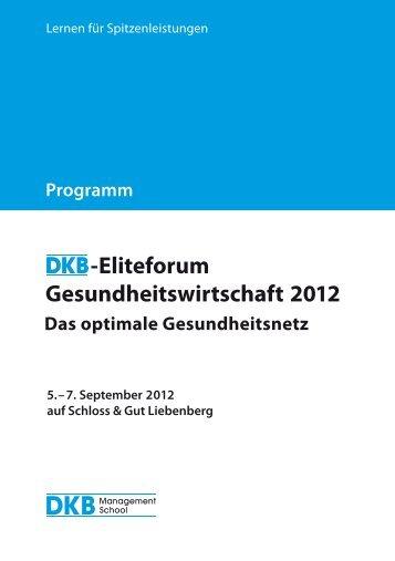 -Eliteforum Gesundheitswirtschaft 2012 - DKB Management School