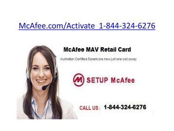 Mcafee MAV Retail Card | 1-844-324-6276 | Mcafee Ineternet
