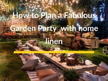 How to Plan a Fabulous Garden Party with home linen