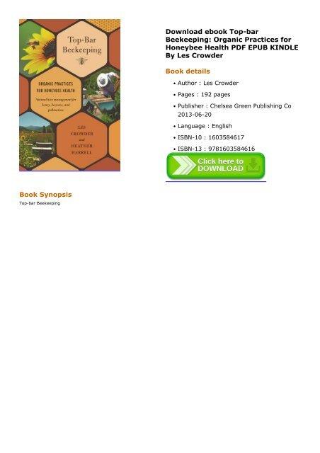 Organic Practices for Honeybee Health Top-Bar Beekeeping
