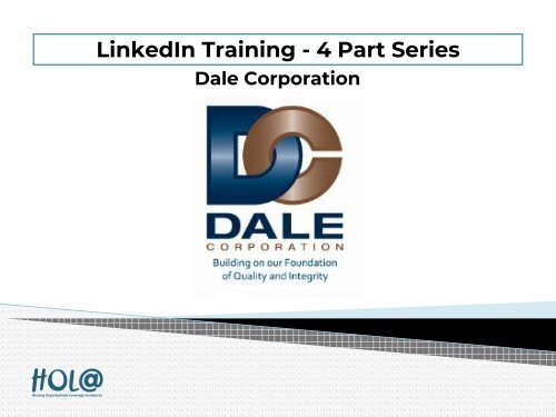 LinkedIn Trainings - 4 Part Series