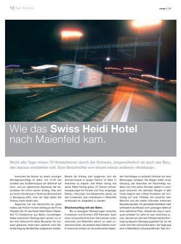 Wie das Swiss Heidi Hotel nach Maienfeld kam.