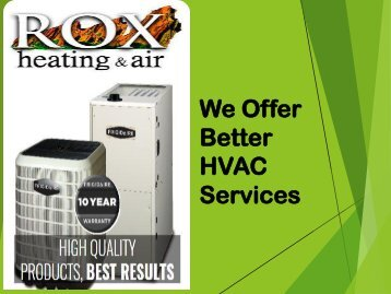 We Offer Better HVAC Services