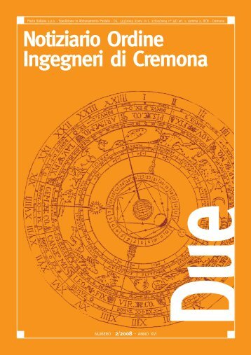 CREMONA – 30 MAGGIO 2008 - Ordine degli Ingegneri di Cremona