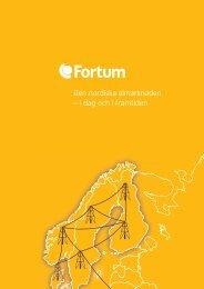 Den nordiska elmarknaden – i dag och i framtiden - Fortum
